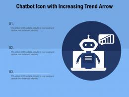 Chatbot Icon With Increasing Trend Arrow