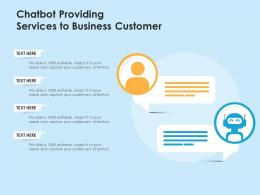 Chatbot Providing Services To Business Customer