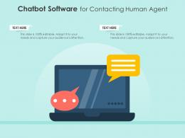 Chatbot Software For Contacting Human Agent