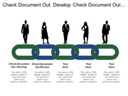 Check Document Out Develop Check Document Out Review