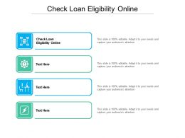 Check Loan Eligibility Online Ppt Powerpoint Presentation Infographic Infographics Cpb