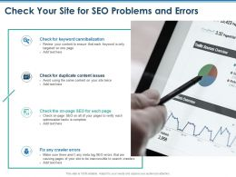 Check Your Site For SEO Problems And Errors Fix Crawler Ppt Powerpoint Presentation Inspiration Template