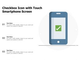 Checkbox Icon With Touch Smartphone Screen