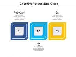 Checking Account Bad Credit Ppt Powerpoint Presentation Infographics Ideas Cpb