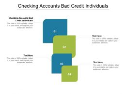 Checking Accounts Bad Credit Individuals Ppt Powerpoint Presentation Infographics Graphics Cpb