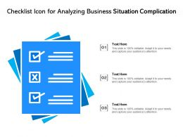 Checklist Icon For Analyzing Business Situation Complication