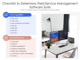 Checklist To Determine Field Service Management Software Suite