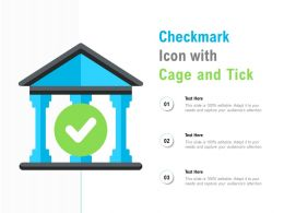 Checkmark Icon With Cage And Tick