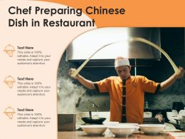 Chef Preparing Chinese Dish In Restaurant