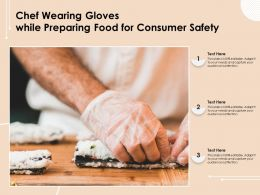 Chef Wearing Gloves While Preparing Food For Consumer Safety