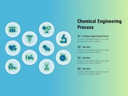 Chemical Engineering Process Ppt Powerpoint Presentation Outline Graphics Download
