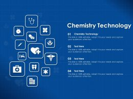 Chemistry Technology Ppt Powerpoint Presentation Layouts Graphics Download
