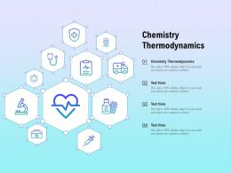 Chemistry Thermodynamics Ppt Powerpoint Presentation Model Format
