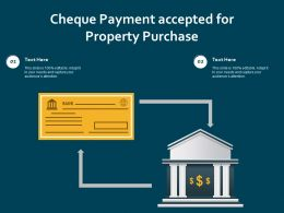 Cheque Payment Accepted For Property Purchase