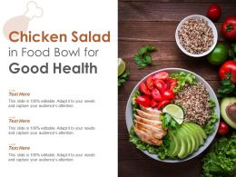 Chicken Salad In Food Bowl For Good Health