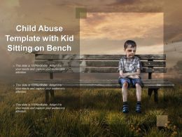Child Abuse Template With Kid Sitting On Bench