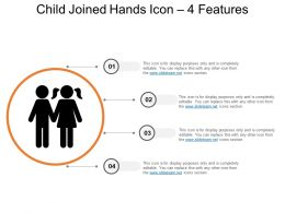 Child Joined Hands Icon 4 Features Ppt Diagrams
