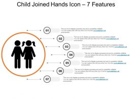 Child Joined Hands Icon 7 Features Ppt Examples Slides