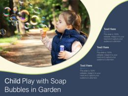 Child Play With Soap Bubbles In Garden