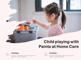 Child Playing With Paints At Home Care