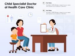 Child Specialist Doctor At Health Care Clinic