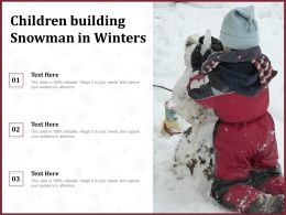Children Building Snowman In Winters