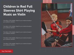 Children In Red Full Sleeves Shirt Playing Music On Violin