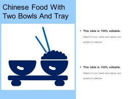 Chinese Food With Two Bowls And Tray