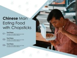 Chinese Man Eating Food With Chopsticks