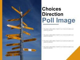 Choices Direction Poll Image