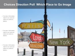 Choices Direction Poll Which Place To Go Image