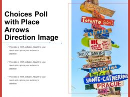 Choices Poll With Place Arrows Direction Image