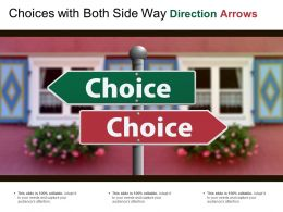 Choices With Both Side Way Direction Arrows