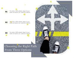 Choosing The Right Path From Three Options
