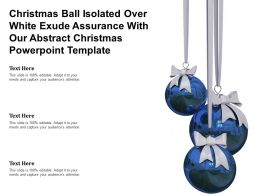Christmas Ball Isolated Over White Exude Assurance With Our Abstract Christmas Template