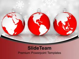 Christmas Balls As Globe Celebration Earth Powerpoint Templates Ppt Themes And Graphics 0113
