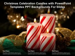 Christmas Celebration Candles With Powerpoint Templates Ppt Backgrounds For Slides