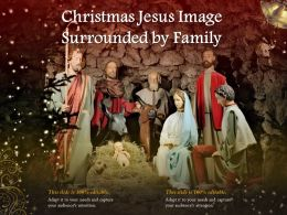 Christmas Jesus Image Surrounded By Family
