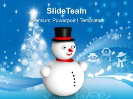 Christmas Message Winter Snowman Events Powerpoint Templates Ppt Backgrounds For Slides