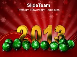 Christmas Sermons Merry New Year 2013 With Balls Background Powerpoint Templates