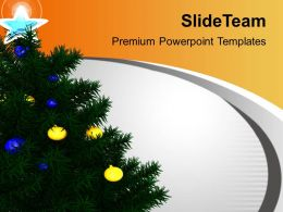 Christmas Tree Decoration Celebration Festival Powerpoint Templates Ppt Themes And Graphics 0113