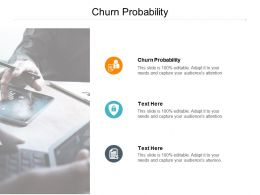 Churn Probability Ppt Powerpoint Presentation Gallery Graphics Design Cpb