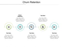 Churn Retention Ppt Powerpoint Presentation Icon Templates Cpb