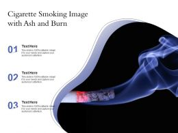 Cigarette Smoking Image With Ash And Burn