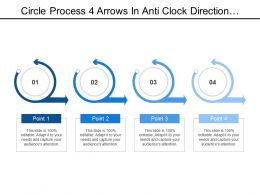 Circle Process 4 Arrows In Anti Clock Direction Placed On Straight Arrow Facing Forward To Show Project Progress