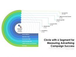 Circle With 6 Segment For Measuring Advertising Campaign Success