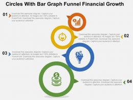 Circles With Bar Graph Funnel Financial Growth Flat Powerpoint Design