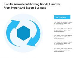 Circular Arrow Icon Showing Goods Turnover From Import And Export Business