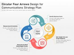 Circular Four Arrows Design For Communications Strategy Plan