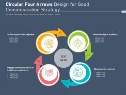 Circular Four Arrows Design For Good Communication Strategy